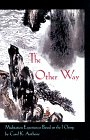 The Other Way, Carol K. Anthony, 0960383255