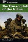 At Issue in History - The Rise and Fall of the Taliban (hardcover edition)