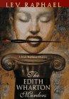 The Edith Wharton Murders, Lev Raphael, 0312155190
