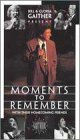 Moments to Remember [VHS]