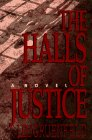 The Halls of Justice, Lee Gruenfeld, 0525941304