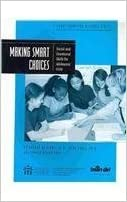 Book Making Smart Choices: Social and Emotional Skills for Adolescent Girls (School Counselor Resource Series) by Rhonda Williams (2008-06-30)