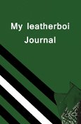My leatherboi Journal