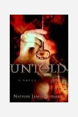 Untold by Nathan James Norman (2006-04-01) Paperback