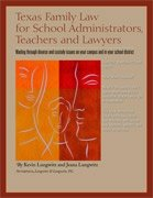 Texas Family Law for School Administrators, Teachers, and Lawyers