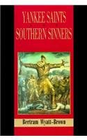 Yankee Saints and Southern Sinners