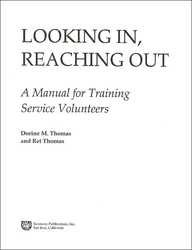 Looking In, Reaching Out: A Manual for Training Service Volunteers