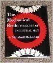 Mechanical Bride by Marshall McLuhan (2000-01-03)