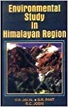 Book Environmental Study in the Himalayan Region
