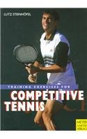 Training Exercises for Competitive Tennis