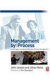Management by Process. Routledge. 2008. pdf