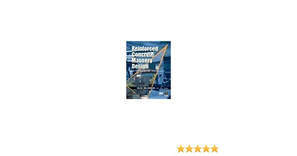 Reinforced concrete masonry design an application guide reinforced concrete masonry design an application guide 9781580011785 amazon books fandeluxe Image collections