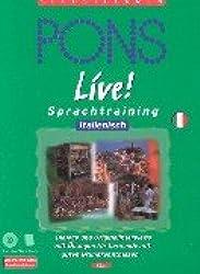 PONS Live! Sprachtraining, Audio-CDs m. Textbuch, Italienisch, 2 Audio-CDs m. Textbuch