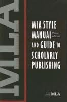 Read Online MLA Style Manual and Guide to Scholarly Publishing 3th (third) edition Text Only pdf