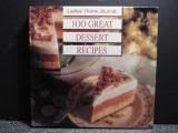 Ladies' Home Journal One Hundred Great Dessert Recipes, Ladies' Home Journal Staff, 0696200325