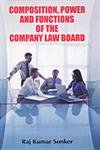Composition, Power and Functions of the Company Law Board ebook