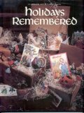 Holidays Remembered, Leisure Arts Staff, 094223720X