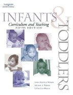 Infants & Toddlers - Curriculum & Teaching - Text Only (5th, 03) by Watson, Linda D - Watson, Dr Michael [Paperback (2002)] ebook