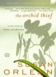 The Orchid Thief: A True Story of Beauty and Obsession (Ballantine Reader's Circle) by Orlean, Susan 13th (thirteenth) edition [Paperback(2000)]