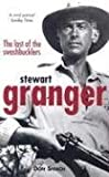 img - for Stewart Granger: The Last of the Swashbucklers book / textbook / text book