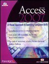 Microsoft Access 2007, Rutkosky, Nita and Seguin, Denise, 0763830038