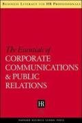 The Essentials of Corporate Communications and Public Relations (Business Literacy for HR Professionals)