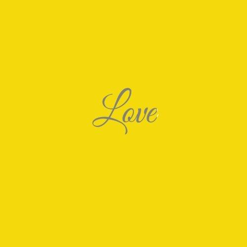 Love ......: Libro degli ospiti Love Matrimonio Guest book guestbook ospiti decorazioni accessori regalo sposa Matrimonio idee 100 Pagine Bianche 21 x 21 cm Copertina Giallo (Italian Edition)