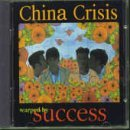 Warped By Success by China Crisis (1994-08-25)