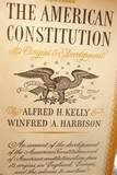 American Constitution, Kelly, Alfred H. and Harbison, Winifred A., 0393091767