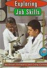 Exploring Job Skills, Stuart B. Schwartz and Craig Conley, 156065712X