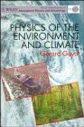 Physics of the Environment and Climate, Guyot, G., 0471968285