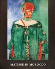 Matisse in Morocco: The Paintings and Drawings, 1912-1913