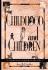Childhood and Children, Joan Bel Geddes, 0897748808