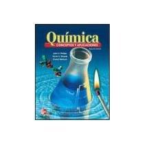 Read Online Quimica: Conceptos y Aplicaciones, 2nd Edition pdf