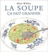 La soupe, ça fait grandir