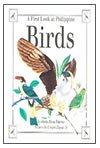 A First Look At Philippine Birds - Philippine Book