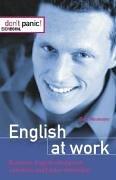 English at work: Business-English erfolgreich einsetzen und Fehler vermeiden