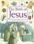 The Birth of Jesus, Selina Hastings, 0789411938