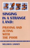 Singing in a Strange Land, William D. Lindsey, 1556124155