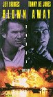 Blown Away [VHS]