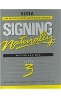 Signing Naturally: Level 3 (Vista American Sign Languagel)