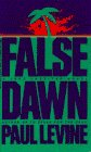 False Dawn, Paul Levine, 0553565044