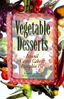 Vegetable Desserts, Elisabeth Schafer and Jeannette L. Miller, 1565611357