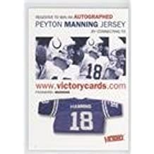 Peyton Manning (Football Card) 2000 Upper Deck Victory - Peyton Manning Autographed Jersey Sweepstakes Expired Entry #NoN