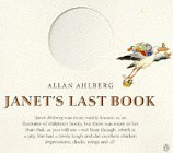 Janet's Last Book by Allan Ahlberg