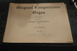 (Original Compositions for the Organ. No.3 & 4 Sketches Op.58 by Schumann.)