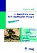 Leitsymptome in der homöopathischen Therapie. Neuübersetzung