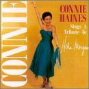 Connie Haines: Connie Haines Sings a Tribute to Helen Morgan