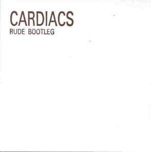 Cardiacs - Rude Bootleg