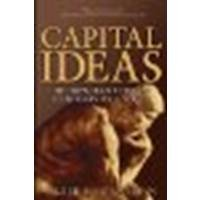 Download Capital Ideas: The Improbable Origins of Modern Wall Street [Paperback] [2005] (Author) Peter L. Bernstein PDF